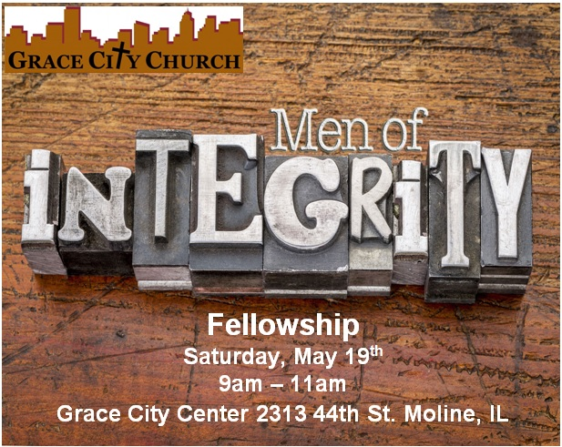 Men of Integrity Fellowship - MAY